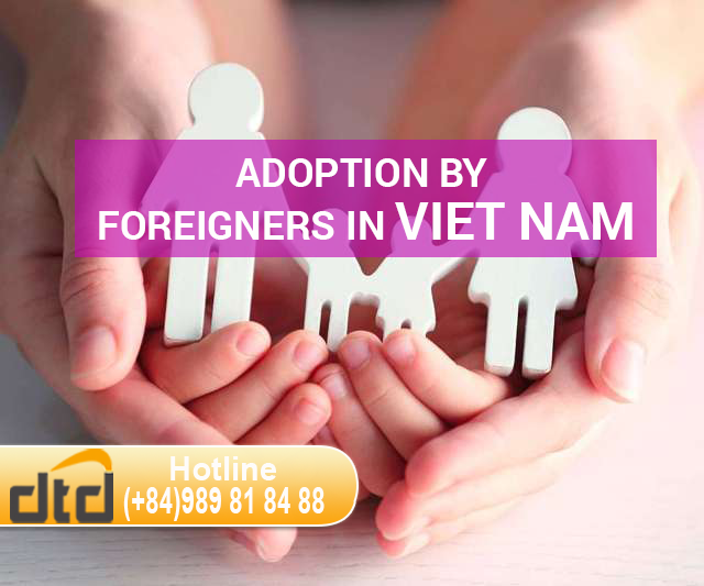 ADOPTION BY FOREIGNERS IN VIET NAM